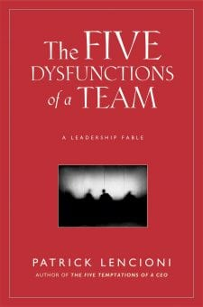 The Five Dysfunctions of a Team - Best self help books