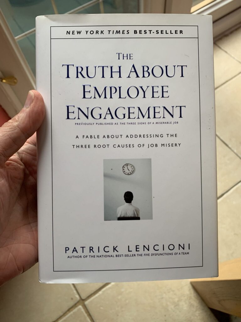 Book Cover of The Truth About Employee Engagement by Patrick Lencioni