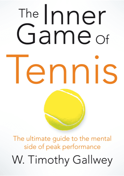 The Inner Game of Tennis cover by W. Timothy Gallwey